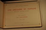 """Une Croisière en Espagne Organisée par la """"Revue Générale des Sciences. Clichés photographiques de L. Boulanger.. BOULANGER (L.). et GODEFROY (J.)."""