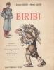 Biribi. Drame en trois actes représenté pour la première fois au théâtre Antoine le 5 novembre 1906, suivi d'un quatrième acte inédit.. DARIEN ...