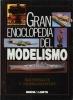 Gran Enciclopedia Del Modelismo : Tome 1 : Materiales y Herramientas . Collectif