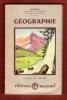 Géographie Générale ; Classe De Sixième et Cours Complémentaires . Avec 1 Carte Dépliante . BARON Etienne