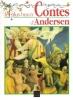 Les Plus beaux Contes d'Andersen . ANDERSEN Hans Christian