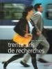 Trente Ans De Recherches : La Passion Du Progrès . TORRES Félix