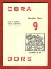 OBRADORS : Novèla Tièra 9. ARNOS , GARDY , GASANHAS , PRIVAT , VERNET