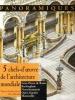 Panoramiques : 5 Chefs-D'oeuvre de L'architecture Mondiale - Saint-Pierre De Rome - Buckingham - Opéra Garnier - Neuschwanstein - Monticello ( Behind ...