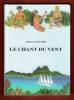 Le Chant Du Vent . SANCHEZ Simone