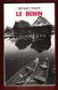Le Benin ; Les Hommes et Leur Milieu . Guide Pratique . PASSOT Bernard
