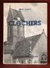 Clochers . LADOUE Pierre , Conservateur Adjoint Des Musées Nationaux
