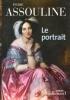 Le Portrait . ASSOULINE Pierre