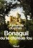 Bonaguil ou Le Château Fou . COSTES Fernande