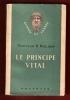 Le Principe Vital . NIELSEN Herman Dr.