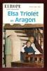 Europe , Revue Mensuelle . Février - Mars 1967 . Numéro Spécial : Elsa Triolet et Aragon . ARAGON Louis , TRIOLET Elsa , Collectif