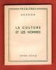 La Culture et Les Hommes. ARAGON Louis