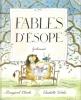 Fables D'Esope. ESOPE , Adaptation De Marie Farré , Texte De Margaret Clark