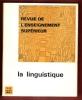 La Linguistique . Revue de L'enseignement Supérieur . 1-2 . 1967 . MARTINET A. , MANESSY-GUITTON J. , MALMBERG B. , DUBOIS J. Et HECAEN H. , MOUNIN G. ...