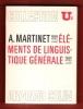 Elements de Linguistique Générale . MARTINET A.