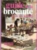Guide de La Brocante et De Ses À-Côtés . BARRAU Sonia et Alain