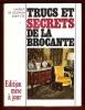 Trucs et Secrets de La Brocante ( Guide de L'amateur D'antiquités ) . GOUVION SAINT-CYR Laurent De