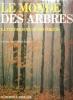Le Monde Des Arbres : La Vie Des Bois et Des Forêts . LinE Lee , SUTTON Ann et Myron