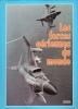 Les Forces Aériennes du Monde . Mach 1. Collectif