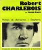 Robert Charlebois . RIOUX Lucien