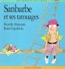 Sanbarbe et Ses Tatouages . ALCANTARA Ricardo , CAPDEVILA Roser