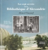 Les Sept Secrets de La Bibliothèque d'Alexandrie . YOUSSEF Ahmed