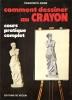 Comment Dessiner Au Crayon . Cours Pratique Complet . ASINS Francisco