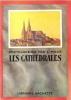 Encyclopédie par L'image : Les Cathédrales . Collectif