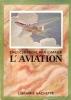 Encyclopédie par L'image : L'aviation. Collectif