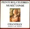 Peintures Célèbres du Musée Condé . CAZELLES Raymond