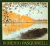 Roberto Pasquinelli . BERTOLI Raffaello , Presentazione Di