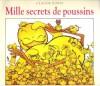 Mille Secrets de Poussins . PONTI Claude