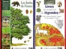 Les Forêts De France / Lieux et Sources de Légendes : Fées - Forêts Enchantées - Géants - roches Magiques - Trésors . DUQUET Marc et GUIDOUX Valérie / ...