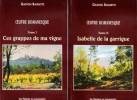 OEUVRE ROMANESQUE Tome I - Ces Grappes De Ma Vigne . Tome II - Isabelle de La Garrigue . BAISSETTE Gaston