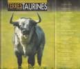 Terres Taurines Cultures et Passion Revue Trimestrielle - Opus 7 - Avril 2006. VIARD André ( Édito )
