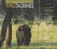 Terres Taurines Cultures et Passion Revue Trimestrielle - Numéro 8 - Juin  2006. VIARD André ( Édito )