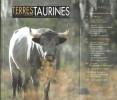 Terres Taurines Cultures et Passion Revue Trimestrielle - Opus 11 - Février 2007. VIARD André ( Édito )