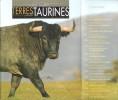 Terres Taurines Cultures et Passion Revue Trimestrielle - Opus 15 - Spécial Décembre 2007. VIARD André ( Édito )