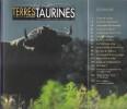 Terres Taurines Cultures et Passion Revue Trimestrielle - Opus 16 - Mars 2008. VIARD André ( Édito )