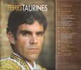 Terres Taurines Cultures et Passion Revue Trimestrielle - Opus 18 - Juillet 2008. VIARD André ( Édito )