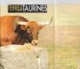 Terres Taurines Cultures et Passion Revue Trimestrielle - Opus 20 -  Décembre 2008. VIARD André ( Édito )