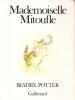 Mademoiselle Mitoufle . POTTER Beatrix