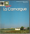 Bonjour La Camargue . AVRIL Marie-France , ROSAS Anick
