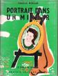 Portrait Dans Un Miroir . MORGAN Charles