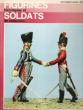 Figurines Historiques et Soldats De Collection . ALBERINI Massimo