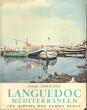 Languedoc Méditerranéen. CHAMSON André