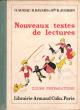 Nouveaux Textes De Lectures , Cours Préparatoire . AURIAC , HAVARD , JUGHON