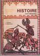 Histoire , Cours Élémentaire 1 et 2. COMBES  Jean , BUZACOUX Annette