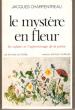 Le Mystère En Fleur , Les Enfants et L'apprentissage de La  Poésie . CHARPENTREAU Jacques