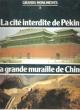 Les Grands Monuments N° 3 , La cité Interdite , La Muraille De Chine . TABARELLI